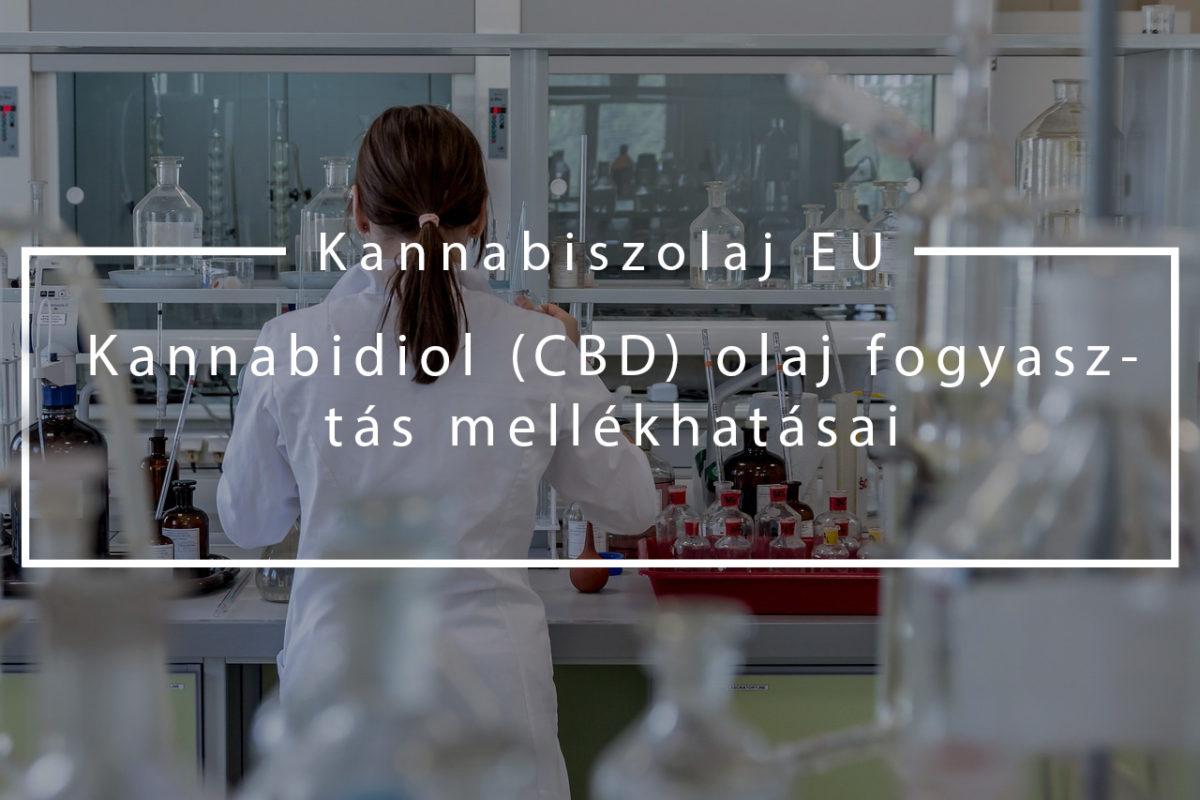 Kannabidiol (CBD) olaj fogyasztás mellékhatásai